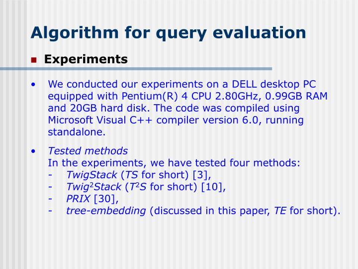 Algorithm for query evaluation