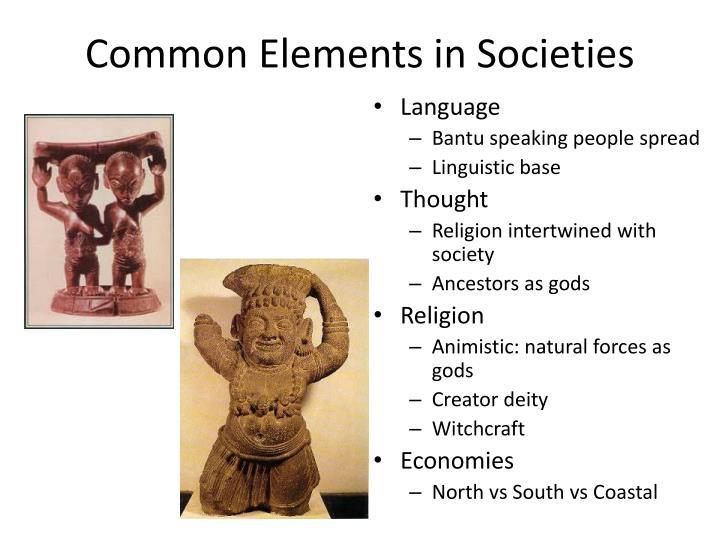 Common Elements in Societies
