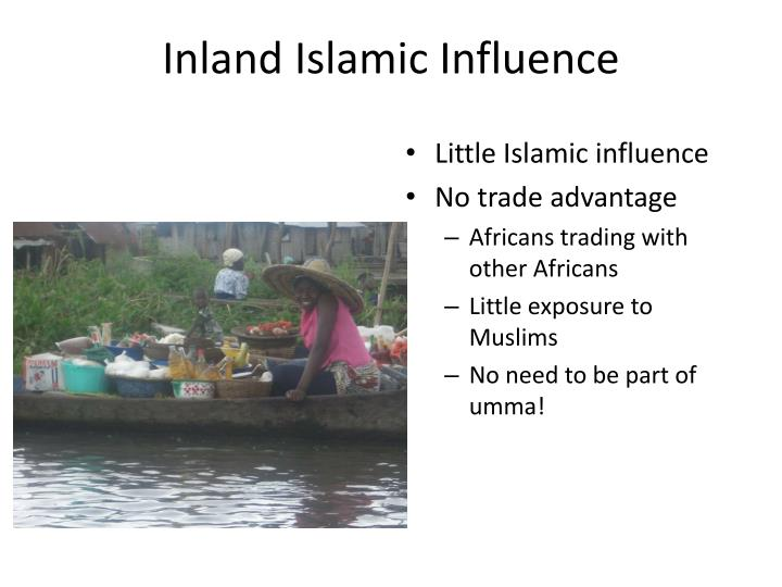 Inland Islamic Influence