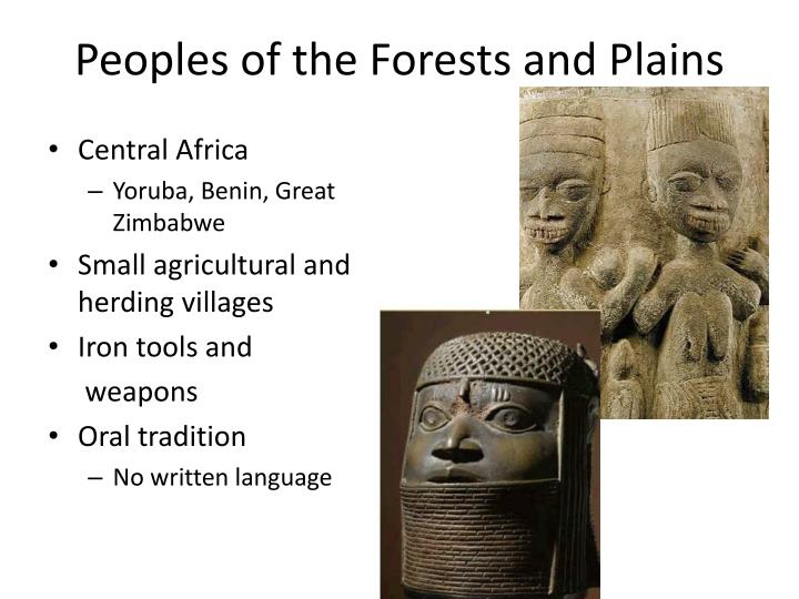 Peoples of the Forests and Plains