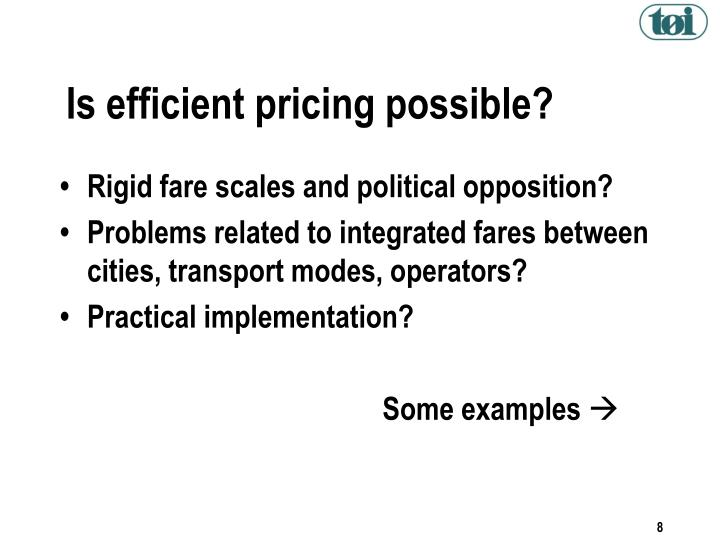 Is efficient pricing possible?