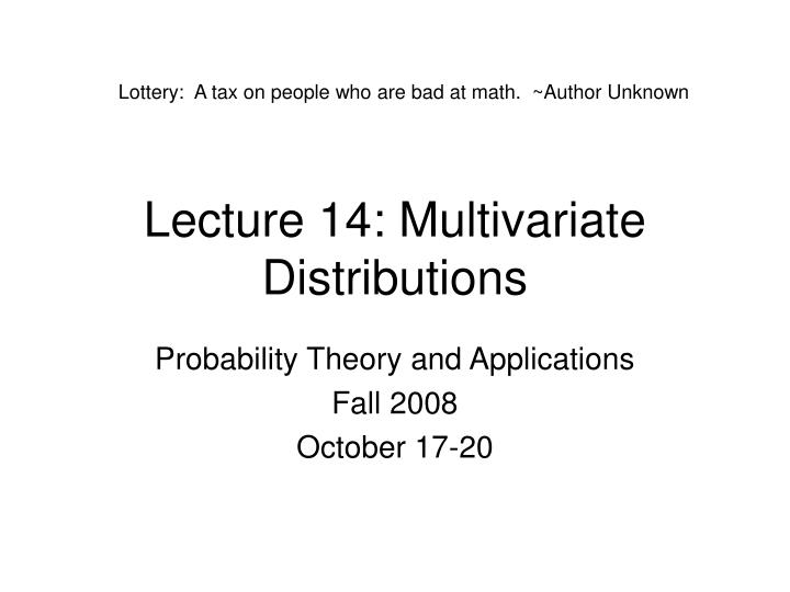 Lecture 14 multivariate distributions