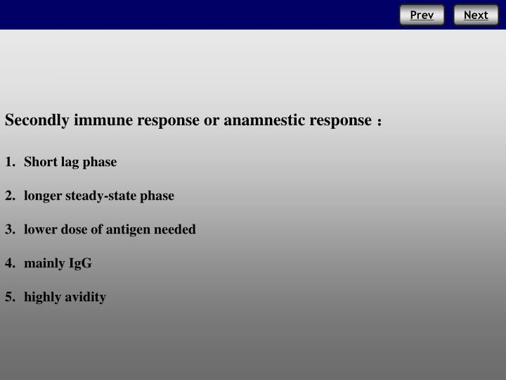 Secondly immune response or
