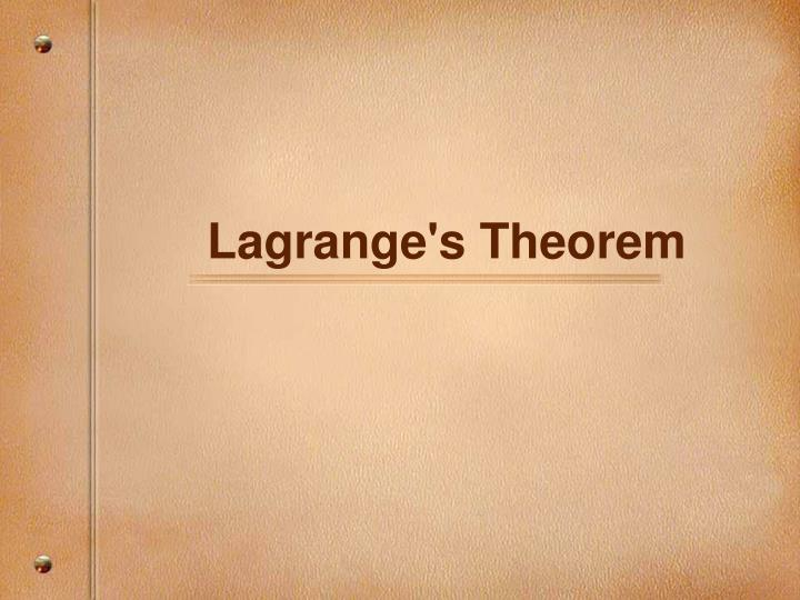 Lagrange s theorem