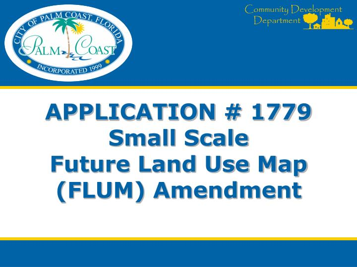 Application 1779 small scale future land use map flum amendment