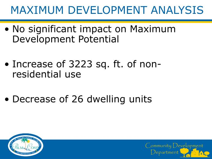 MAXIMUM DEVELOPMENT ANALYSIS