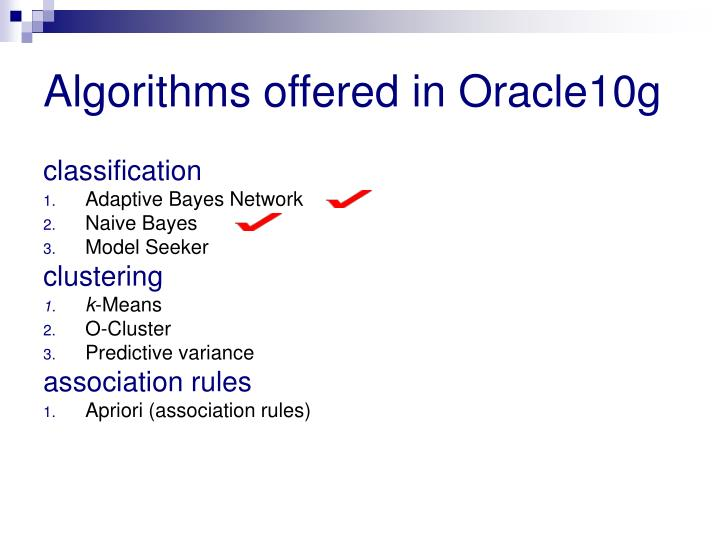 Algorithms offered in Oracle10g