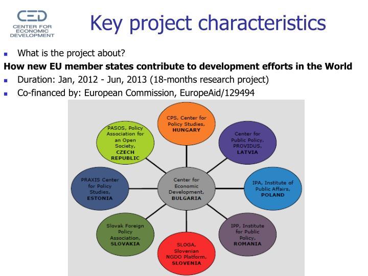 Key project characteristics