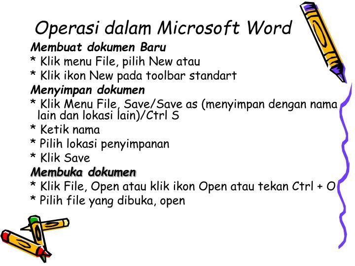 Operasi dalam Microsoft Word