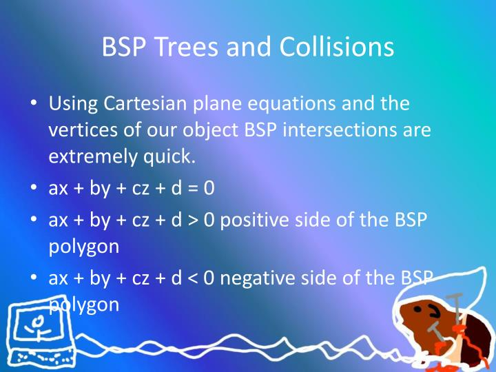 BSP Trees and Collisions