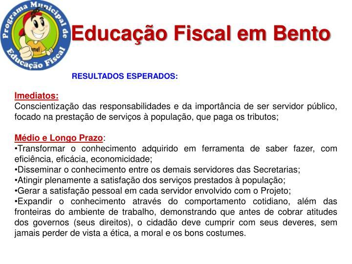 Educação Fiscal em Bento