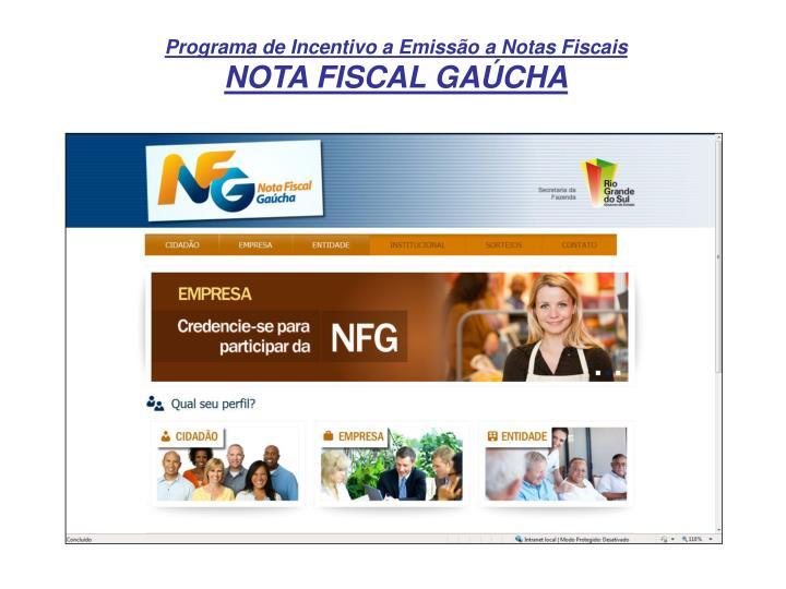 Programa de Incentivo a Emissão a Notas Fiscais