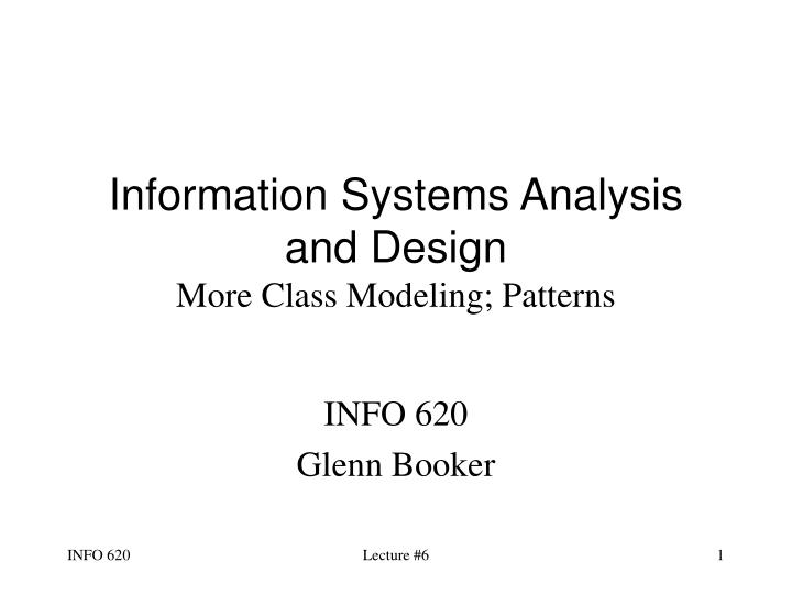 Information systems analysis and design more class modeling patterns