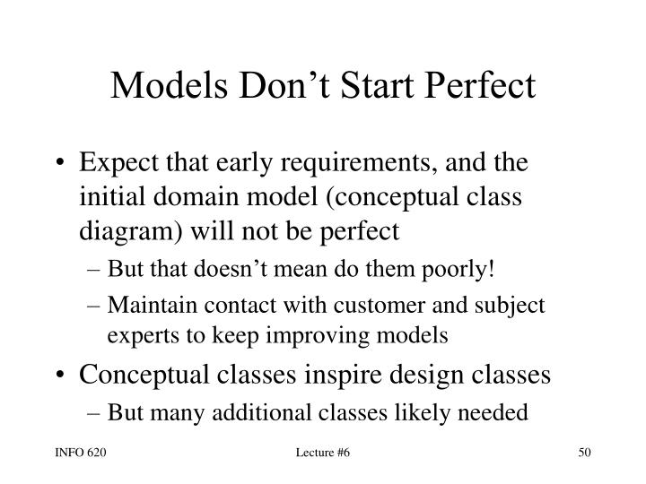 Models Don't Start Perfect