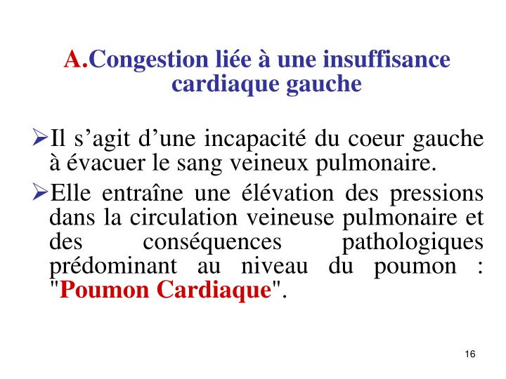 Congestion lie  une insuffisance cardiaque gauche