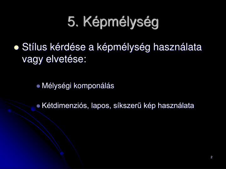 5. Képmélység