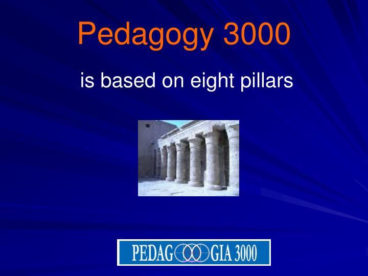 Pedagogy 3000