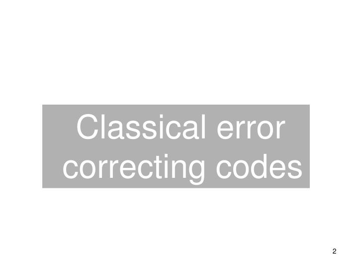 Classical error correcting codes
