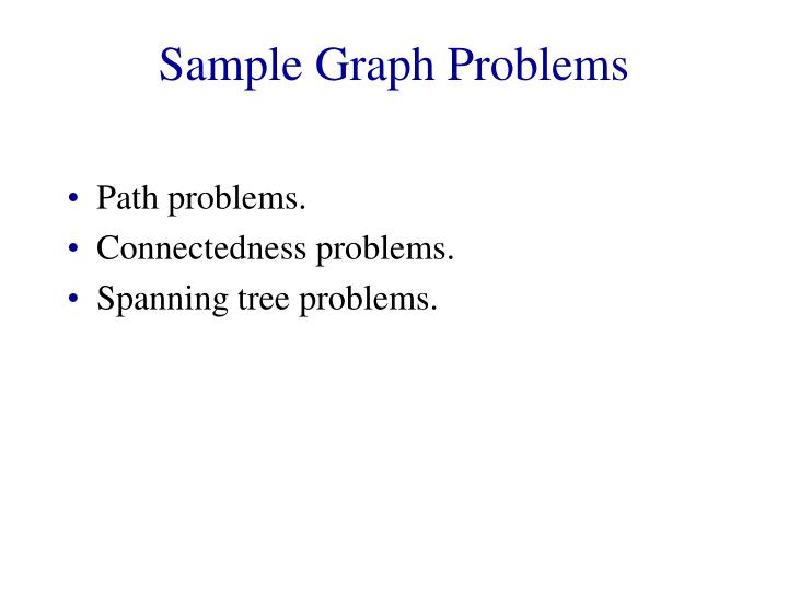 Sample Graph Problems