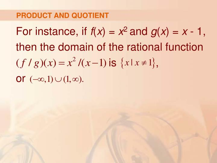 PRODUCT AND QUOTIENT
