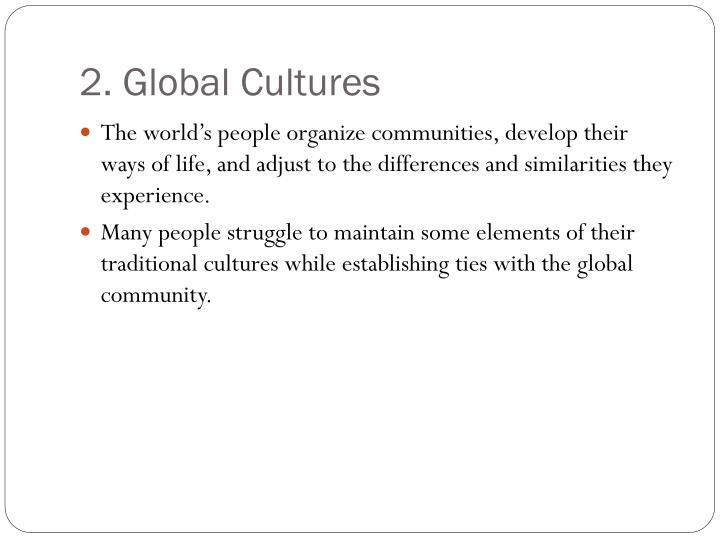 2. Global Cultures