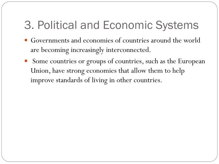 3. Political and Economic Systems