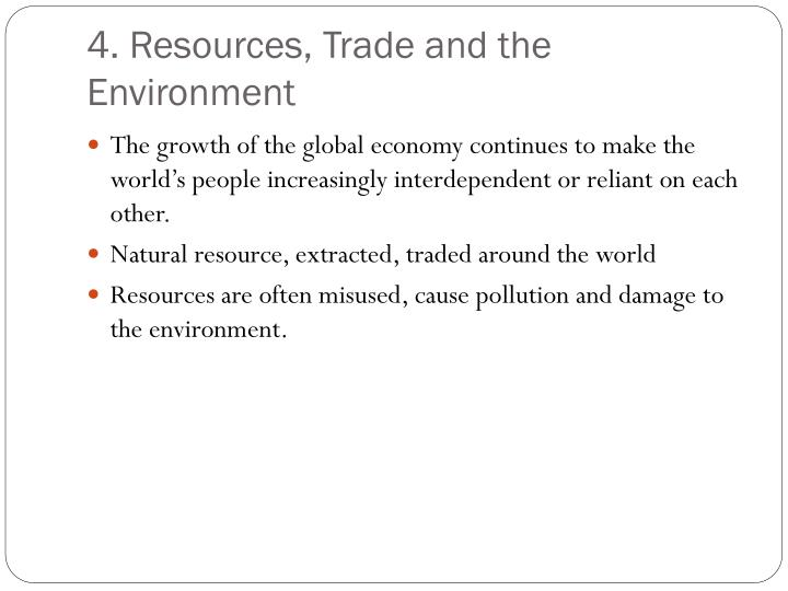 4. Resources, Trade and the Environment