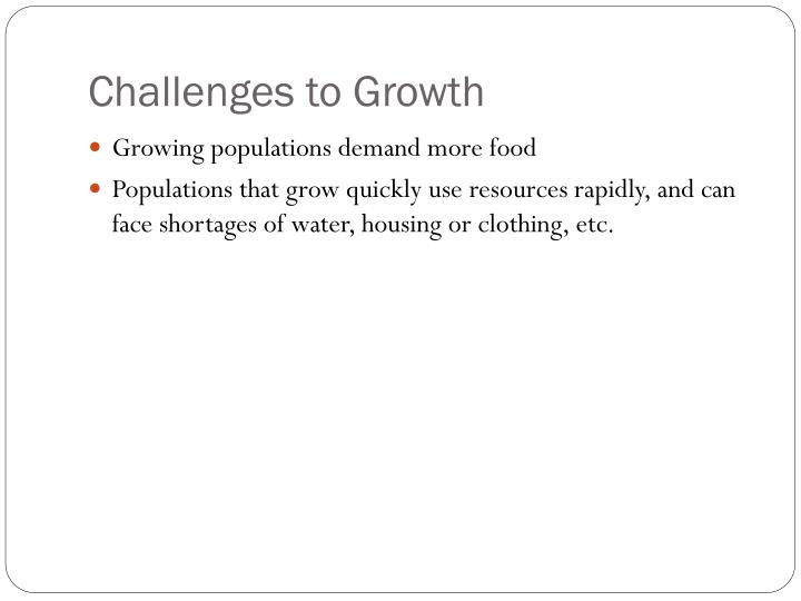 Challenges to Growth