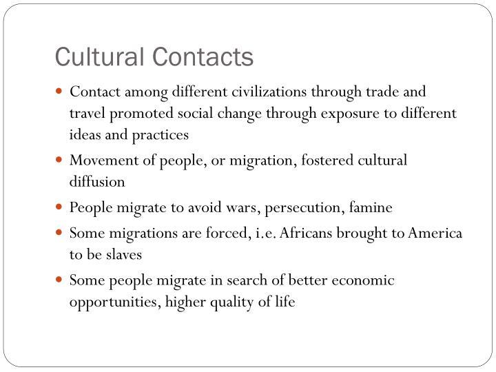 Cultural Contacts