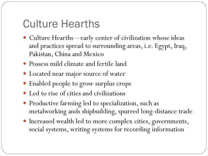 Culture Hearths