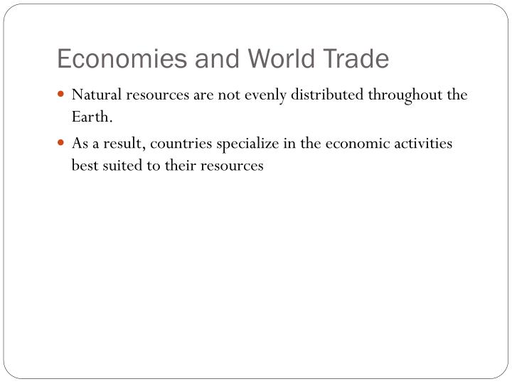 Economies and World Trade