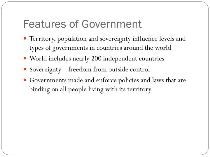 Features of Government