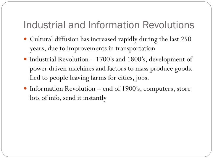 Industrial and Information Revolutions
