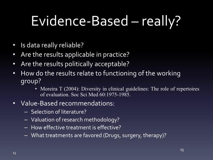 Evidence-Based – really?