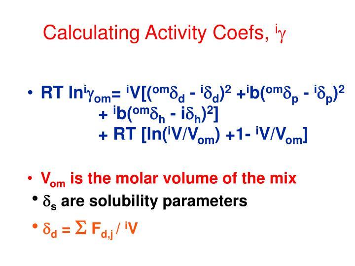 Calculating Activity Coefs,