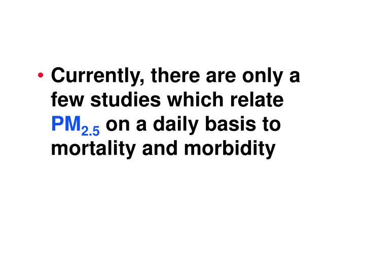 Currently, there are only a few studies which relate