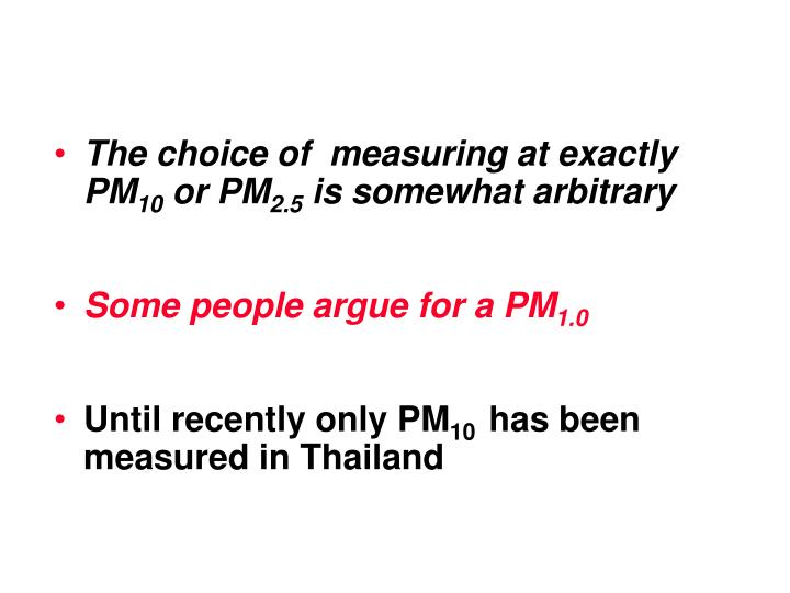 The choice of  measuring at exactly PM