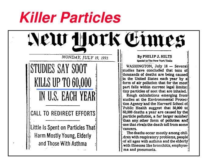 Killer Particles