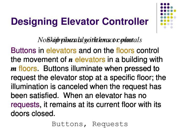 Designing Elevator Controller