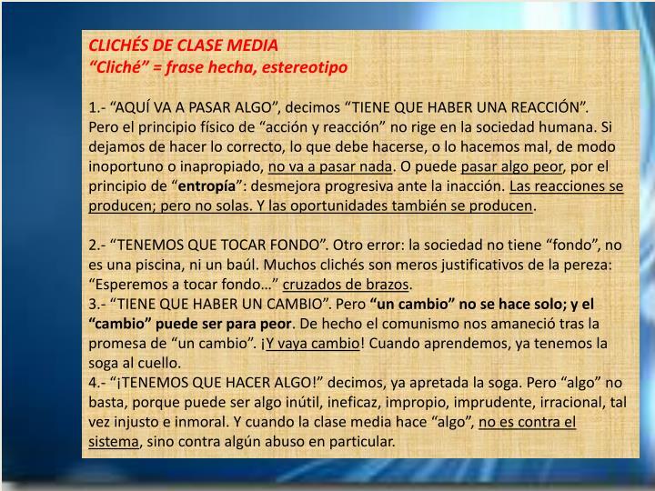CLICHÉS DE CLASE MEDIA