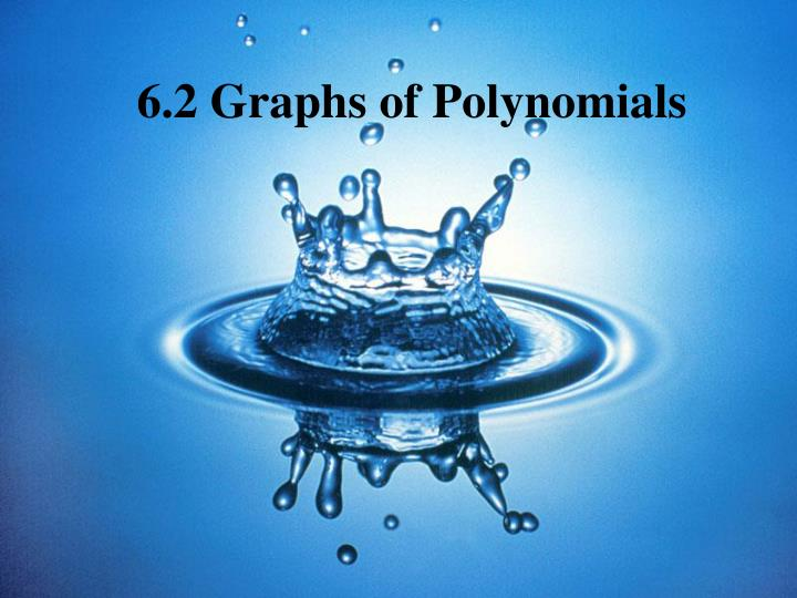 6 2 graphs of polynomials