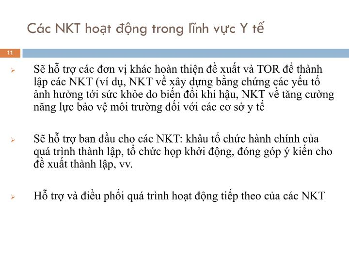 Các NKT hoạt động trong lĩnh vực Y tế
