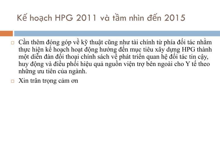 Kế hoạch HPG 2011 và tầm nhìn đến 2015