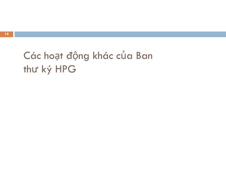 Các hoạt động khác của Ban thư ký HPG