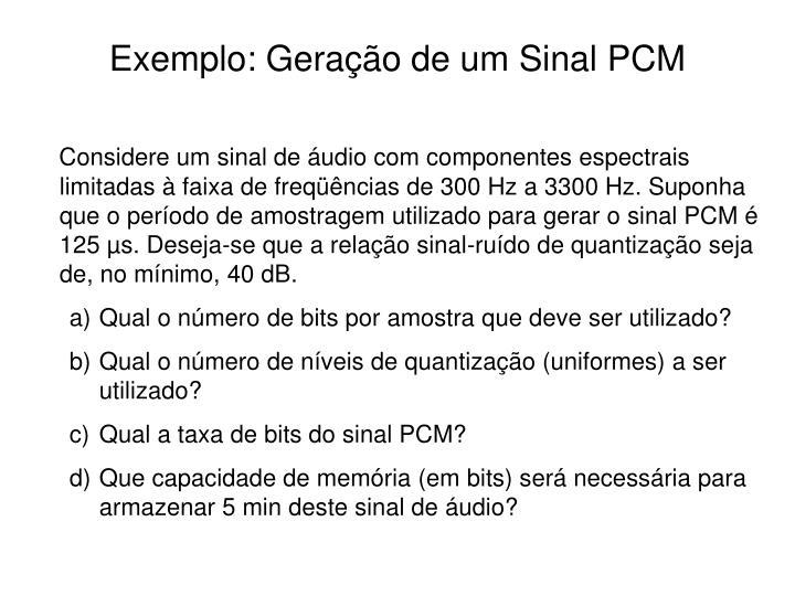 Exemplo: Geração de um Sinal PCM