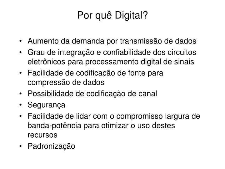 Por quê Digital?