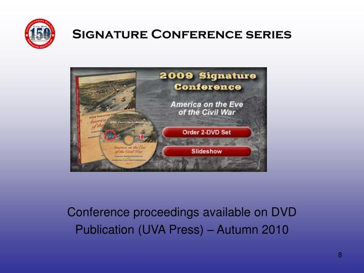 Signature Conference series