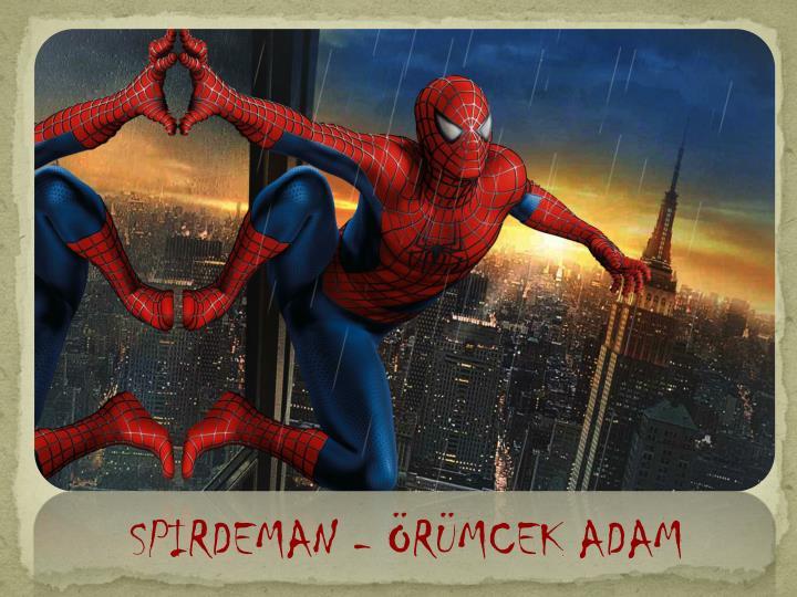 SPIRDEMAN - RMCEK ADAM