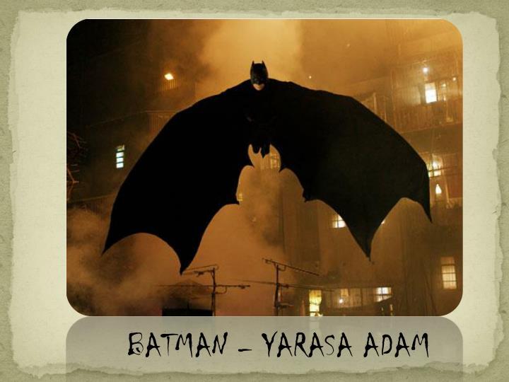 BATMAN  YARASA ADAM
