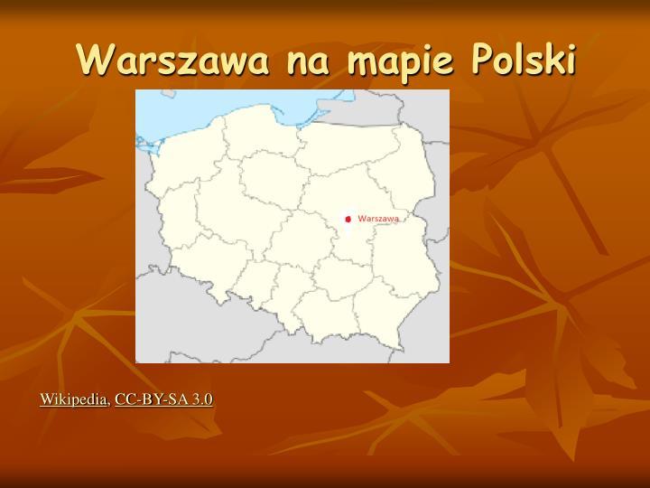 Warszawa na mapie Polski